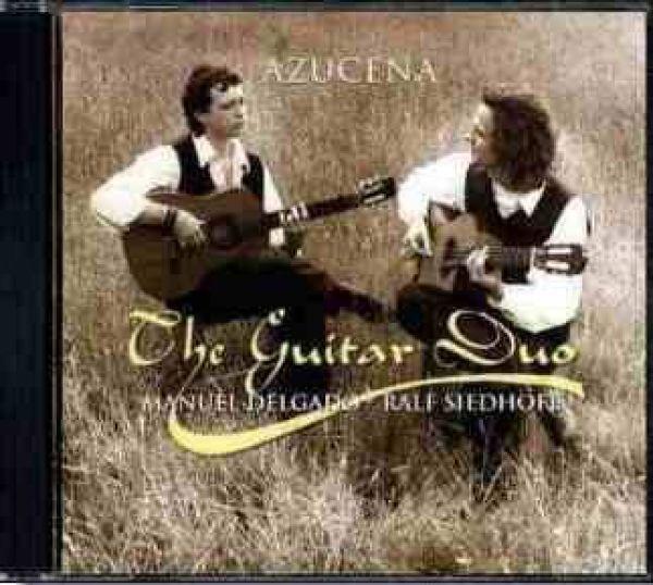 Azucena The Guitar Duo Manuel Delagdo Ralf Siedhoff